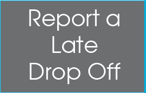 Report a Late Drop Off